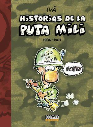 HISTORIAS DE LA PUTA MILI. 1986-1987