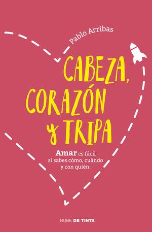 CABEZA, CORAZÓN Y TRIPA