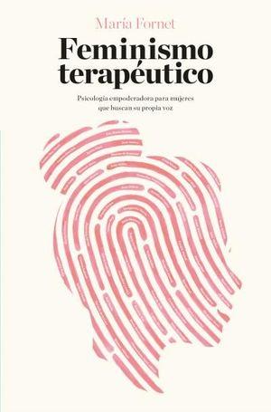 FEMINISMO TERAPEUTICO