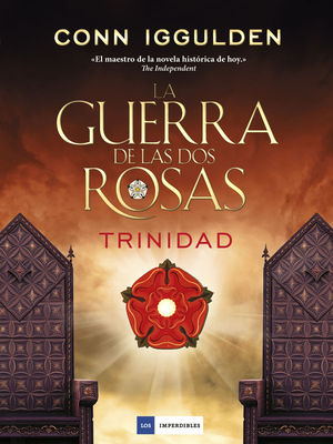 TRINIDAD. LA GUERRA DE LAS DOS ROSAS VOL. 2