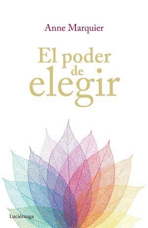 EL PODER DE ELEGIR