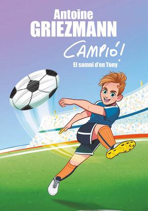 EL SOMNI D'EN TONY (CAMPIÓ! 1)