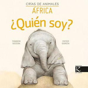 ¿QUIÉN SOY? CRÍAS DE ANIMALES - ÁFRICA