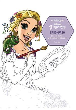 ARTETERAPIA. PRINCESAS DISNEY PASO A PASO