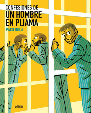 CONFESIONES DE UN HOMBRE EN PIJAMA