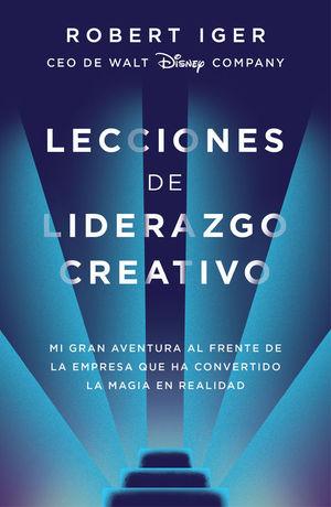 LECCIONES DE LIDERAZGO CREATIVO