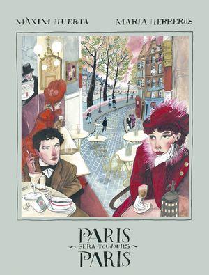 PARIS SIEMPRE SERA PARIS