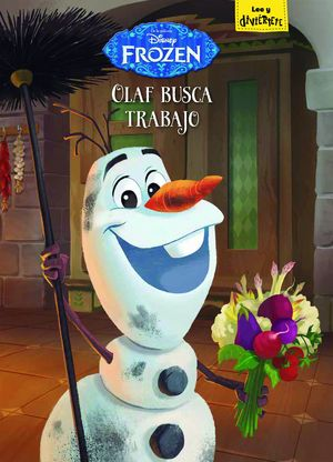 FROZEN. OLAF BUSCA TRABAJO
