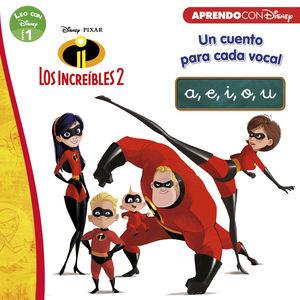 LOS INCREIBLES 2. UN CUENTO PARA CADA VOCAL: A, E, I, O, U (LEO C