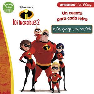 LOS INCREIBLES 2. UN CUENTO PARA CADA LETRA: C/Q, G/GU, Z, CE/CI
