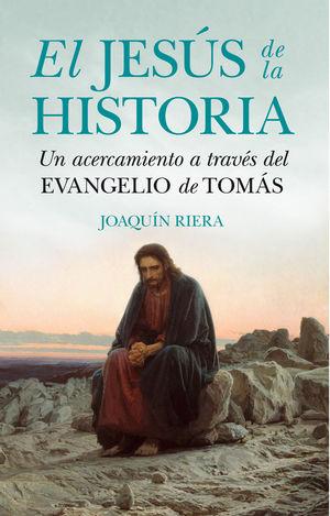 JESÚS DE LA HISTORIA, EL