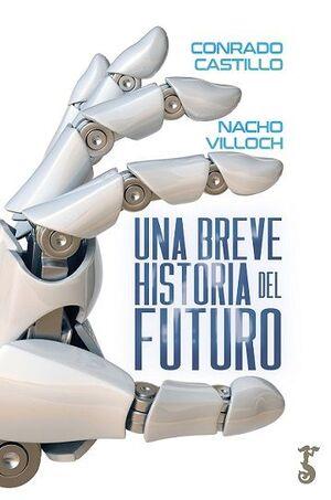 BREVE HISTORIA DEL FUTURO, UNA