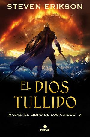 MALAZ 10: EL DIOS TULLIDO