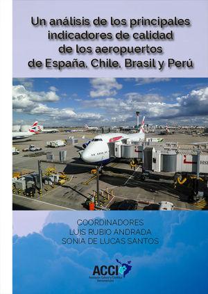 UN ANÁLISIS DE LOS PRINCIPALES INDICADORES DE CALIDAD DE LOS AEROPUERTOS DE ESPA