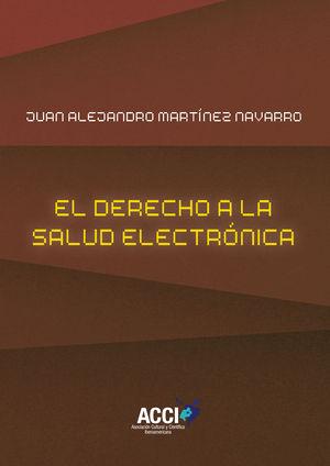 EL DERECHO A LA SALUD ELECTRÓNICA