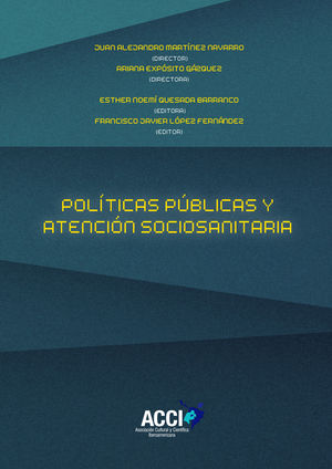 POLÍTICAS PÚBLICAS Y ATENCIÓN SOCIOSANITARIA