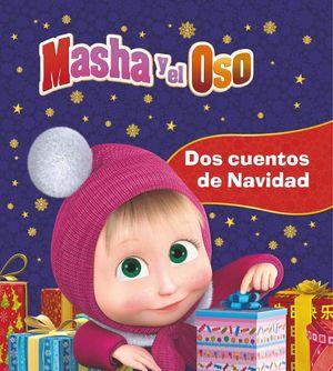 DOS CUENTOS DE NAVIDAD. MASHA Y EL OSO