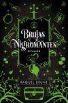 BRUJAS Y NIGROMANTES: RITUALES