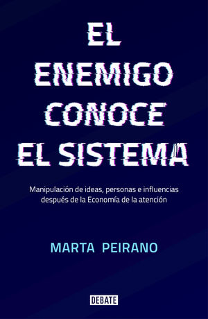 EL ENEMIGO CONOCE EL SISTEMA