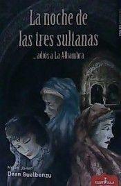 LA NOCHE DE LAS TRES SULTANAS