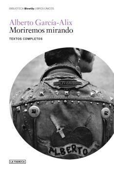MORIREMOS MIRANDO