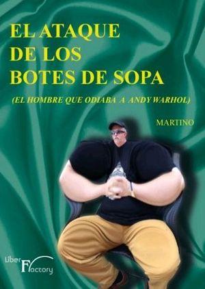 EL ATAQUE DE LOS BOTES DE SOPA