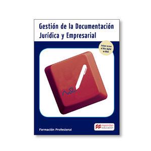 GESTIÓN DE LA DOCUMENTACIÓN JURÍDICA EMPRESARIAL. GRADO SUPERIOR