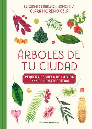 ÁRBOLES DE TU CIUDAD