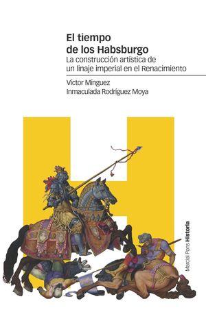 EL TIEMPO DE LOS HABSBURGO
