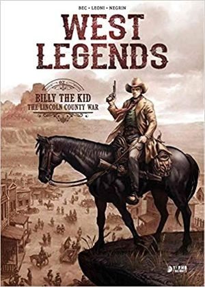 WEST LEGENDS 02. BILLY THE KID
