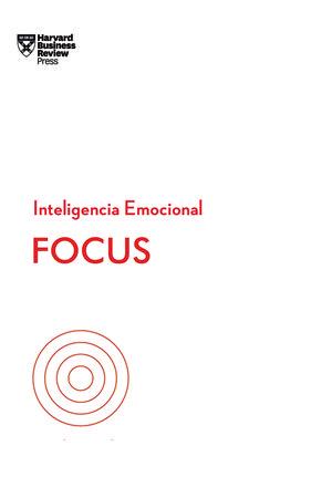 FOCUS. SERIE INTELIGENCIA EMOCIONAL HBR