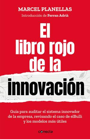 EL LIBRO ROJO DE LA INNOVACIÓN (CON INTRODUCCIÓN DE FERRAN ADRIÀ)