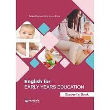 ENGLISH FOR EARLY YEARS EDUCATION. STUDENT'S BOOK