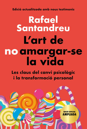 L'ART DE NO AMARGAR-SE LA VIDA (EDICIÓ ESPECIAL)