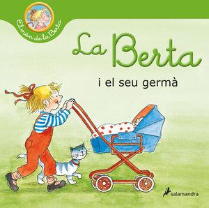 LA BERTA I EL SEU GERMÀ (EL MÓN DE LA BERTA)