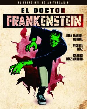 EL DOCTOR FRANKENSTEIN. EL LIBRO DEL 90 ANIVERSARIO