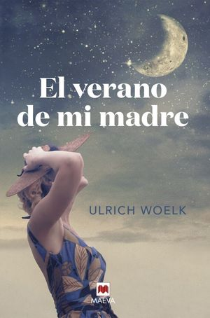 EL VERANO DE MI MADRE
