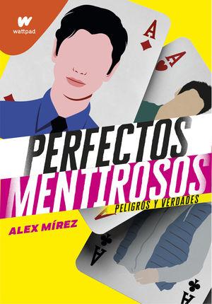 PERFECTOS MENTIROSOS 2