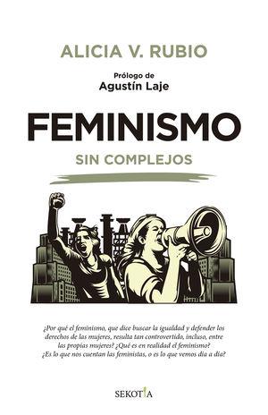FEMINISMO SIN COMPLEJOS