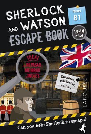 SHERLOCK & WATSON. ESCAPE BOOK PARA REPASAR INGLES. 13-14 AÑOS