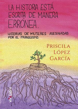 LA HISTORIA ESTÁ ESCRITA DE MANERA ERRÓNEA