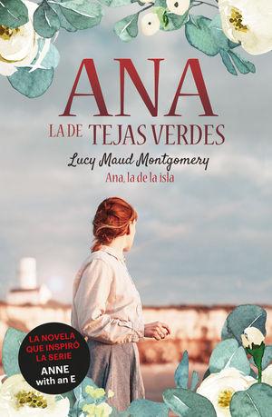 ANA, LA DE TEJAS VERDES 3. ANA, LA DE LA ISLA