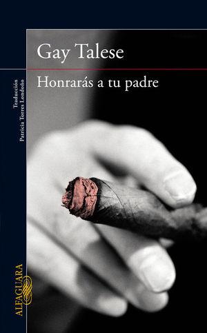 HONRARAS A TU PADRE