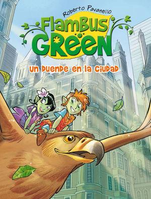 FLAMBUS GREEN. UN DUENDE EN LA CIUDAD