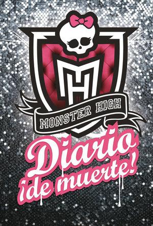 Monster High. Diario ¡de muerte!