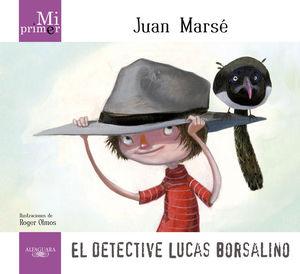 MI PRIMER JUAN MARSÉ. EL DETECTIVE LUCAS BORSALINO