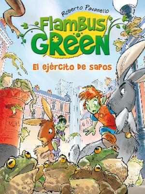 FLAMBUS GREEN 3. EL EJERCITO DE SAPOS