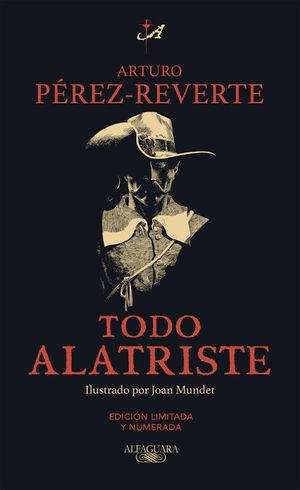 TODO ALATRISTE ED. LIMITADA 20º ANIVERSARIO
