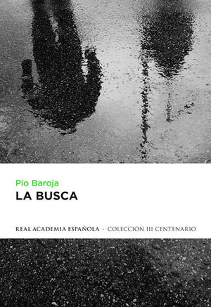 LA BUSCA (COL. III CENTENARIO RAE)