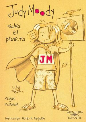 JUDY MOODY SALVA EL PLANETA ND
